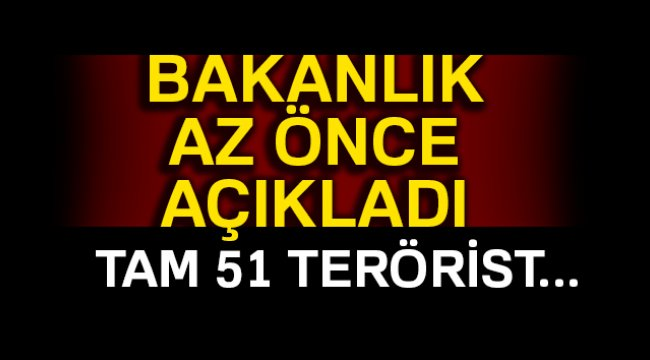 İçişleri Bakanlığı: 'Son bir haftada 51 terörist etkisiz hale getirildi'