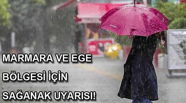 Marmara ve Ege bölgesi için sağanak uyarısı