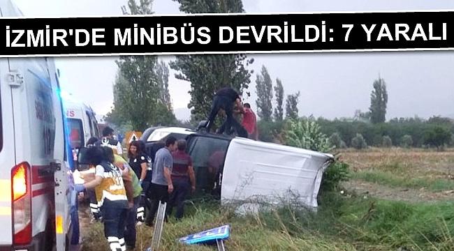 İzmir'de Minibüs Devrildi: 7 Yaralı