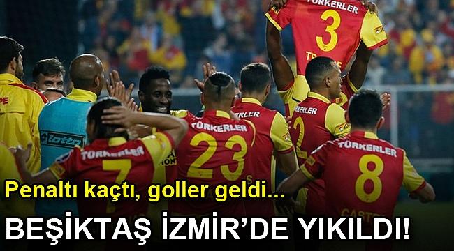 Göztepe: 2 - Beşiktaş: 0