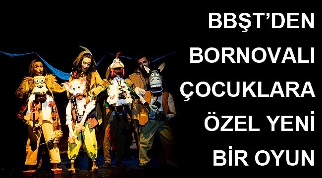 BBŞT'den Bornovalı çocuklara özel yeni bir oyun