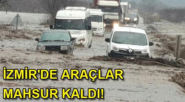 İzmir'de araçlar mahsur kaldı