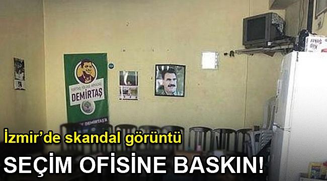 İzmir'de HDP seçim ofisine baskın!