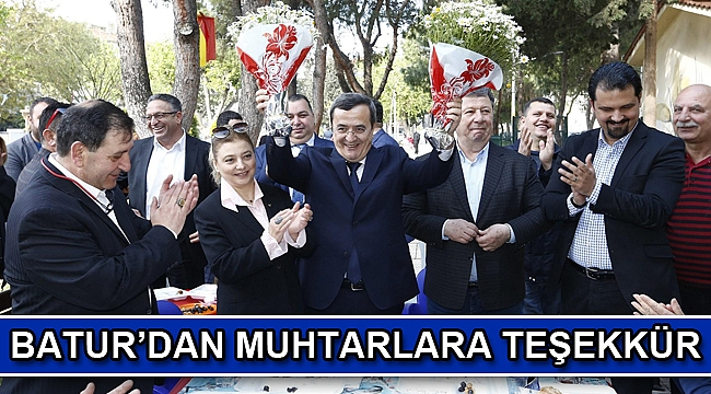 Batur'dan Muhtarlara teşekkür