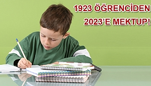 1923 ÖĞRENCİDEN 2023'E MEKTUP