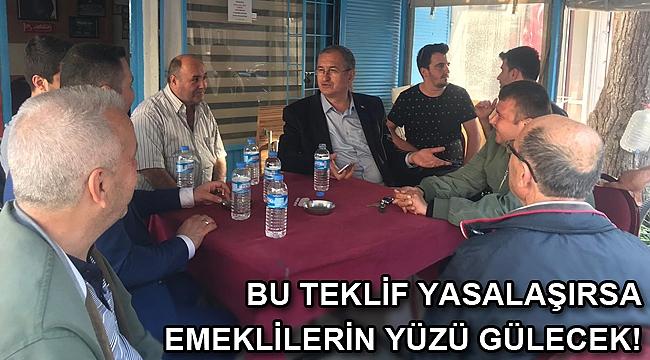 CHP Milletvekili Atila Sertel'den emeklilere rahat nefes aldıracak kanun teklifi