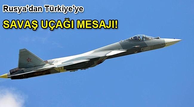 Rusya'dan Türkiye'ye Su-57 savaş uçağı mesajı