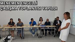 Menemen Engelli Çalışma Toplantısı yapıldı