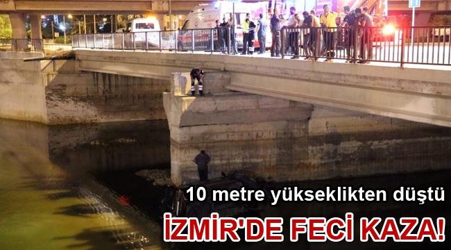İzmir'de feci kaza! 10 metre yükseklikten düştü