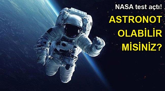 Astronot olabilir misiniz?