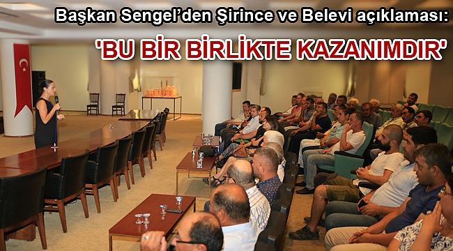'BU BİR BİRLİKTE KAZANIMDIR'