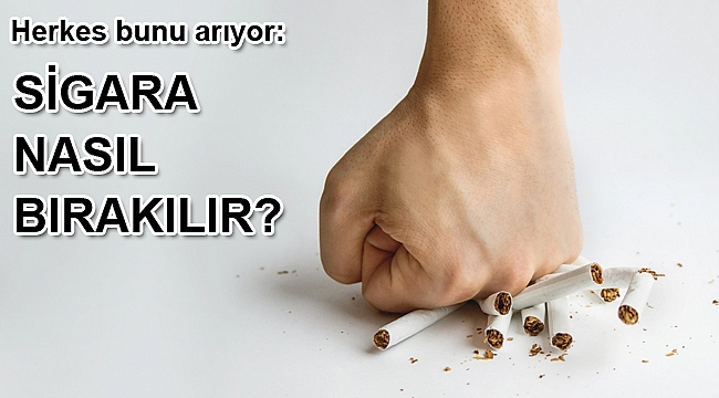Herkes bunu arıyor: Sigara nasıl bırakılır?