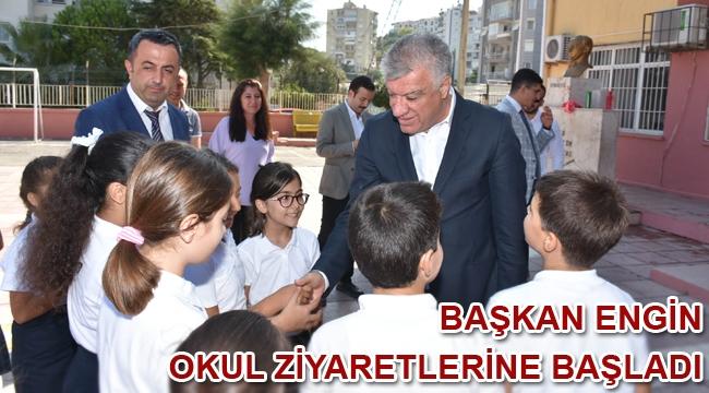 Başkan Engin okul ziyaretlerine başladı
