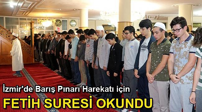 İzmir'de Barış Pınarı Harekatı'nın zaferle sonuçlanması için Fetih suresi okundu