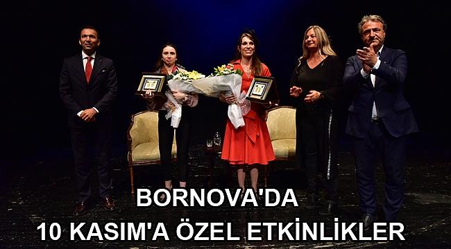Bornova'da 10 Kasım'a özel etkinlikler