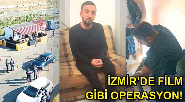 İzmir'de film gibi operasyon