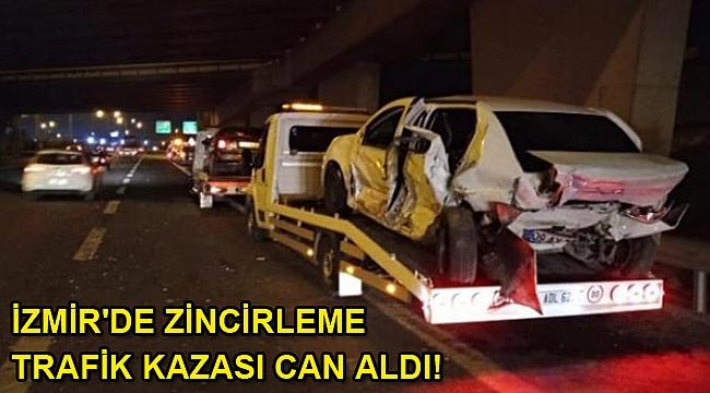 İzmir'de zincirleme trafik kazası can aldı