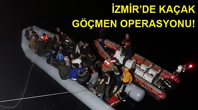 İzmir'in iki ilçesinde düzensiz göçmen operasyonu!