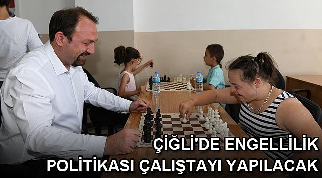 Çiğli'de Engellilik Politikası Çalıştayı yapılacak