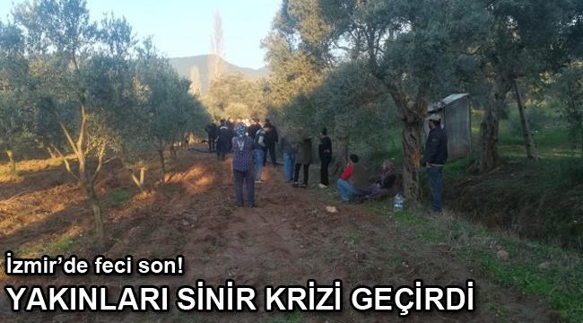 İzmir'de feci son! Yakınları sinir krizi geçirdi