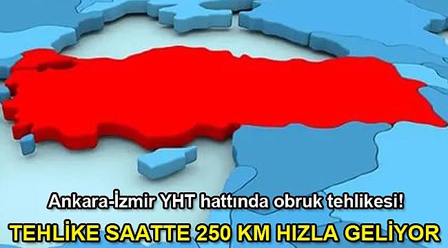 Ankara-İzmir YHT hattında obruk tehlikesi!