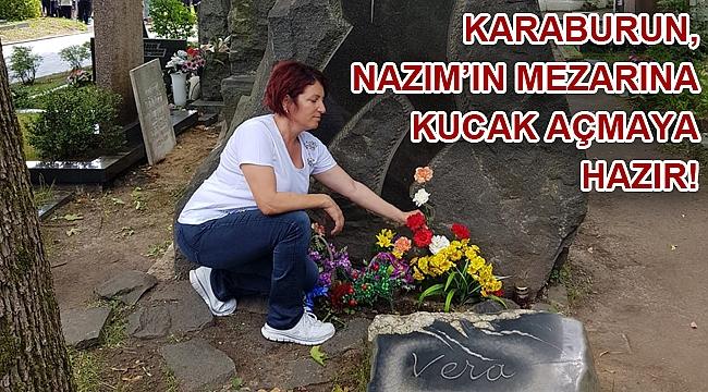 Karaburun, Nâzım'ın mezarına kucak açmaya hazır!