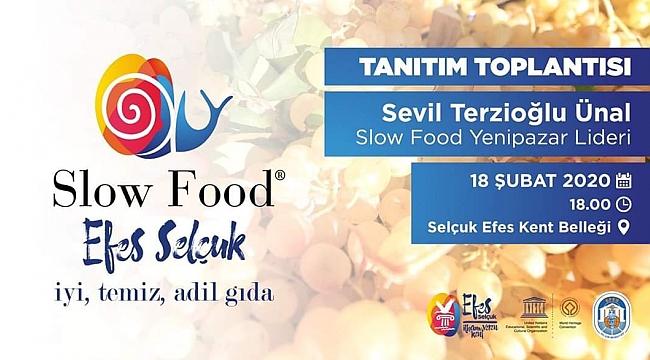 EFES SELÇUK'TA SLOW FOOD HAREKETİ BAŞLIYOR