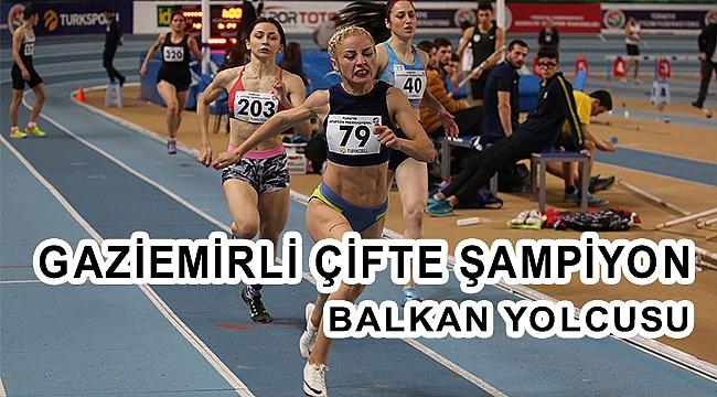 Gaziemirli çifte şampiyon Balkan yolcusu