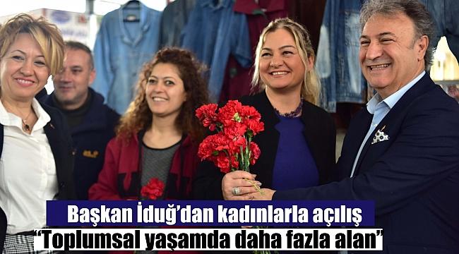 Başkan İduğ'dan kadınlarla açılış