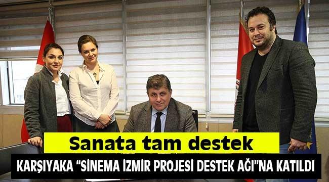 Karşıyaka'dan 'Sinema İzmir'e tam destek