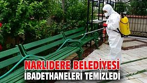Narlıdere Belediyesi ibadethaneleri temizledi