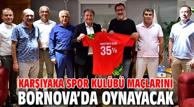 Karşıyaka Spor Kulübü maçlarını Bornova'da oynayacak