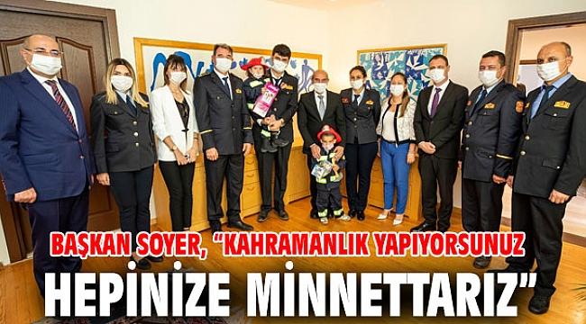 Başkan Soyer, itfaiyecileri ağırladı!