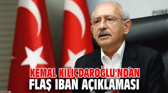Kemal Kılıçdaroğlu'ndan flaş IBAN açıklaması