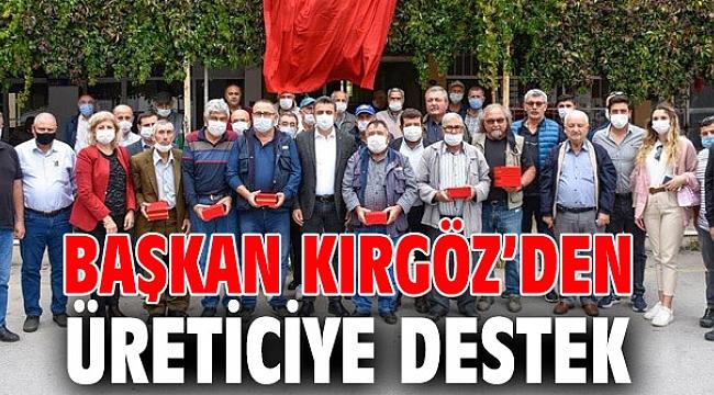 Başkan Kırgöz'den Üreticiye Destek
