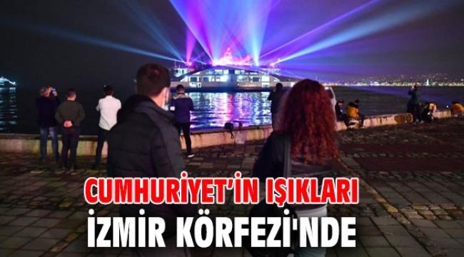 Cumhuriyet'in ışıkları İzmir Körfezi'nde