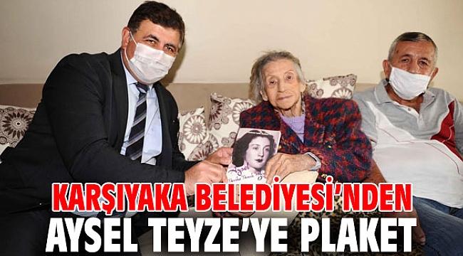 Karşıyaka Belediyesi'nden Aysel Teyze'ye plaket