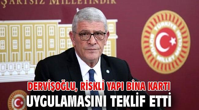 Dervişoğlu, riskli yapı bina kartı uygulamasını teklif etti