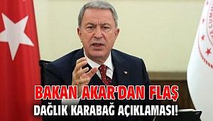 Bakan Akar'dan flaş  Dağlık Karabağ açıklaması!