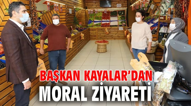 Başkan Kayalar'dan Moral Ziyareti