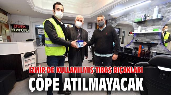 İzmir'de kullanılmış tıraş bıçakları çöpe atılmayacak