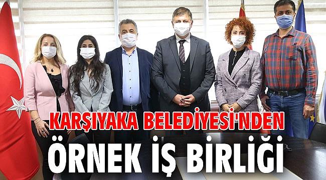 Karşıyaka Belediyesi'nden örnek iş birliği