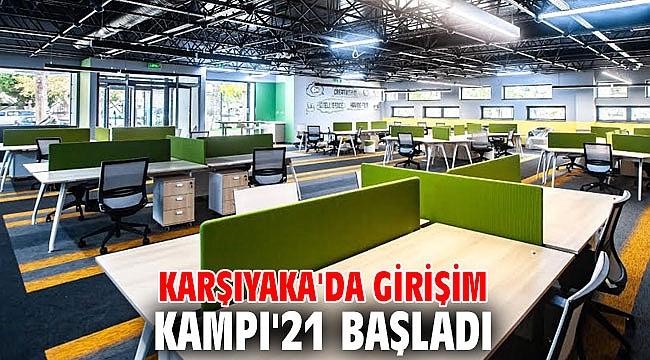 Karşıyaka'da girişim kampı'21 başladı