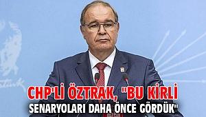 CHP'li Öztrak,