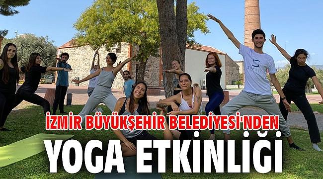 İzmir Büyükşehir Belediyesi'nden yoga etkinliği