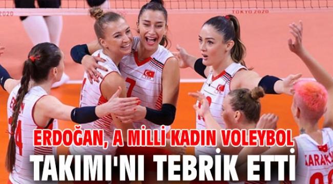Erdoğan, A Milli Kadın Voleybol Takımı'nı tebrik etti