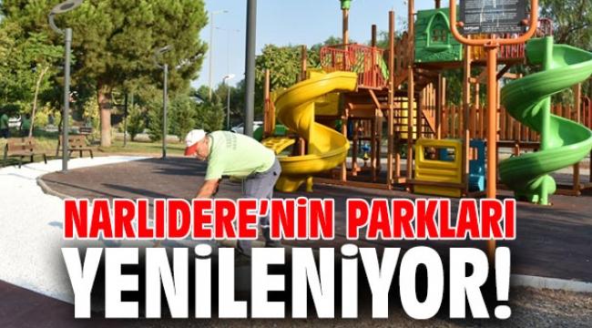 Narlıdere'nin parkları yenileniyor!