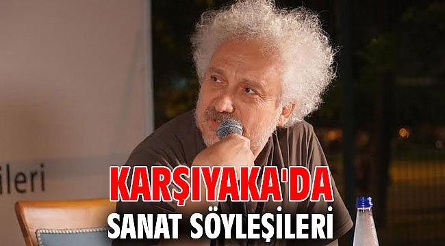 Karşıyaka'da Sanat Söyleşileri