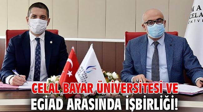 Celal Bayar Üniversitesi ve EGİAD arasında işbirliği!