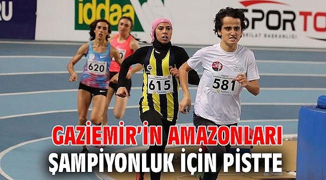Gaziemir'in Amazonları şampiyonluk için pistte